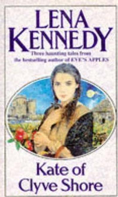 Kennedy, Lena / Kate of Clyve Shore