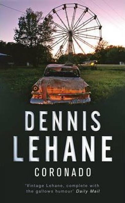 Lehane, Dennis / Coronado