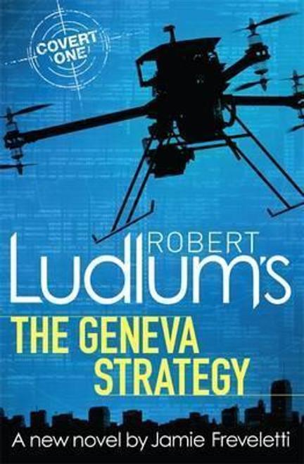Freveletti, Jamie / Robert Ludlum's The Geneva Strategy