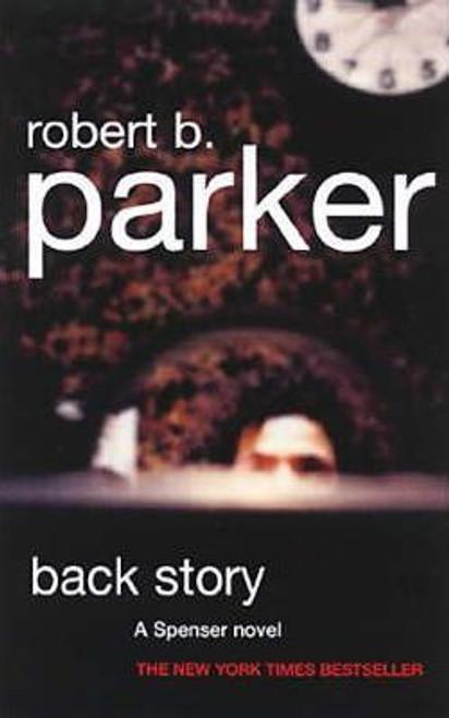 Parker, Robert B. / Back Story