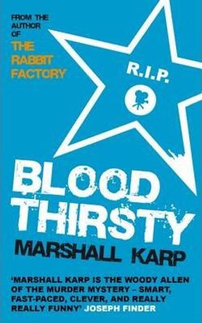 Karp, Marshall / Bloodthirsty