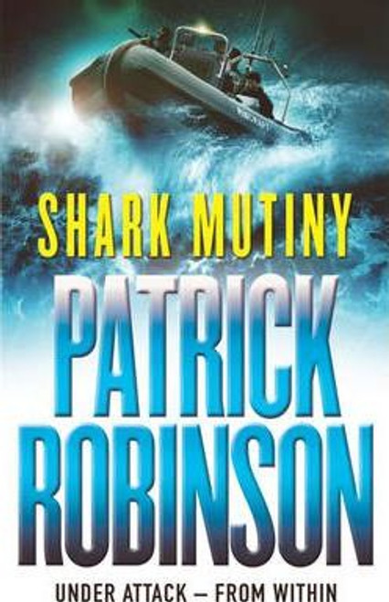 Robinson, Patrick / The Shark Mutiny