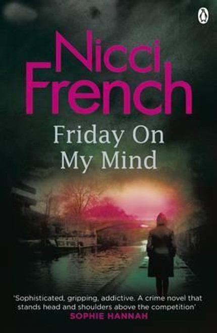 French, Nicci / Friday on My Mind