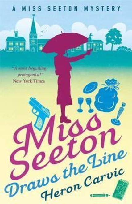 Carvic, Heron / Miss Seeton Draws the Line