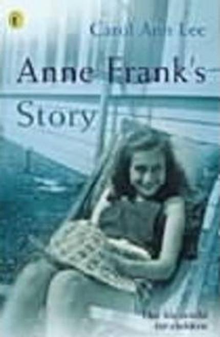 Lee, Carol Ann / Anne Frank's Story