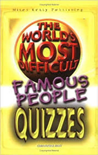 Rigby, Christopher / The World's Most Difficult Quizzes - Famous People: v. 1