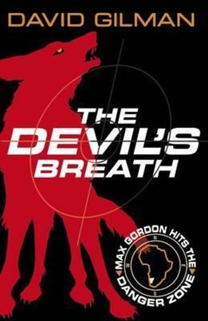 Gilman, David / The Devil's Breath