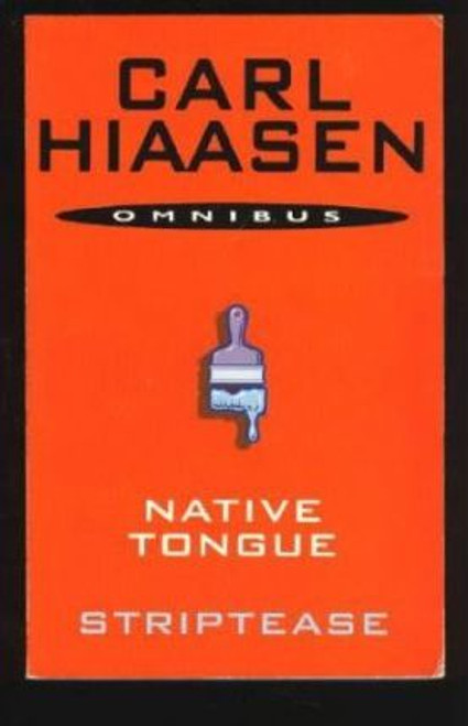Hiaasen, Carl / Striptease: AND Native Tongue