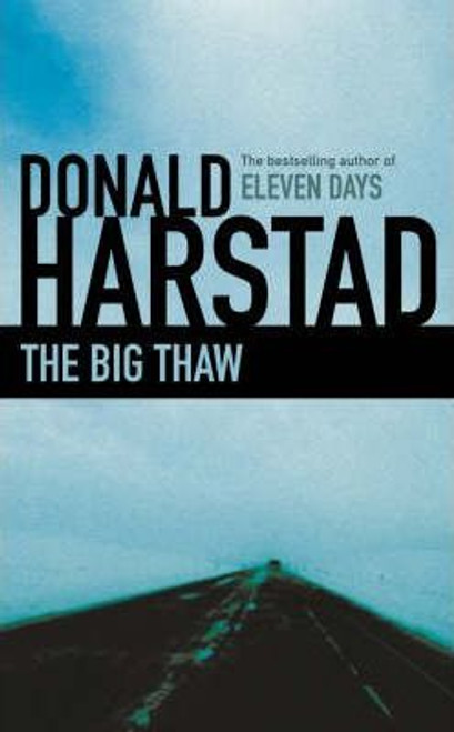 Harstad, Donald / The Big Thaw