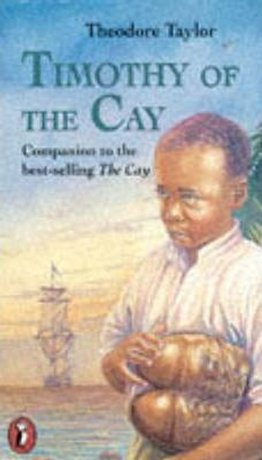 Taylor, Theodore / Timothy of the Cay