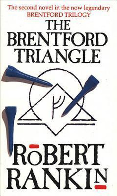Rankin, Robert / The Brentford Triangle