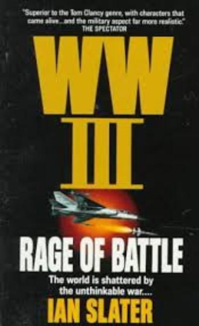 Slater, Ian / WW III Rage of Battle ( WW3 BOOK 2 OF 11)