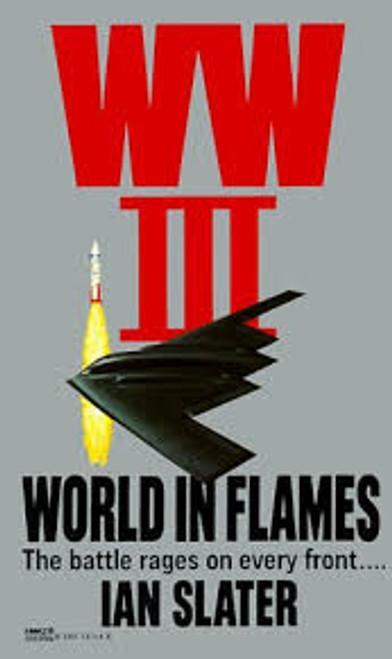 Slater, Ian / WW III World In Flames (WW3 BOOK 3 OF 11)