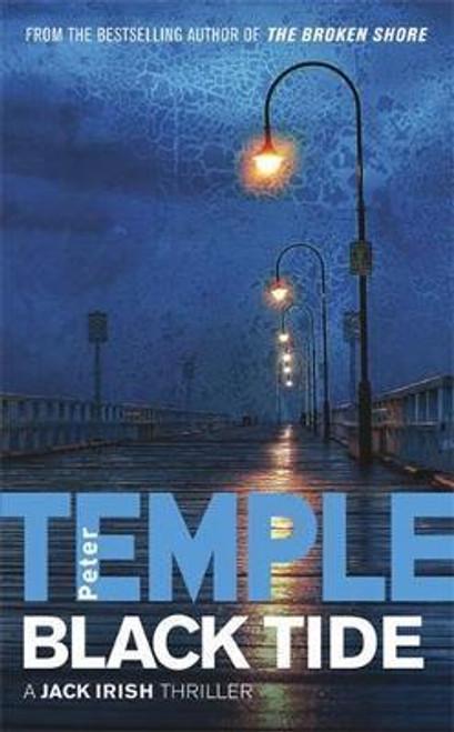 Temple, Peter / Black Tide : A Jack Irish Thriller