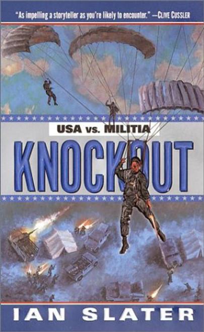 Slater, Ian / Knockout: USA vs. Militia ( MILITIA BOOK 1)