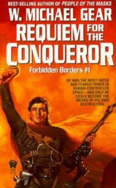 Gear, W. Michael / Requiem for the Conqueror