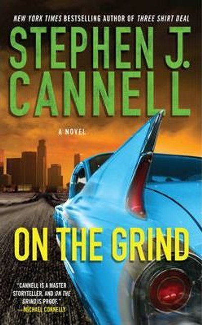 Cannell, Stephen J. / On the Grind
