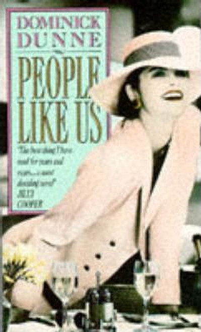Dunne, Dominick / People Like Us