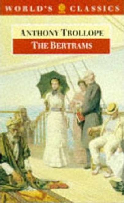 Trollope, Anthony / The Bertrams