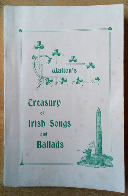 Walton's Treasury of Irish Songs and Ballads, Vintage 1947