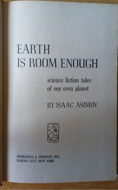 Asimov, Isaac - Earth is Room Enough HB 1957 - Science Fiction Short Stories