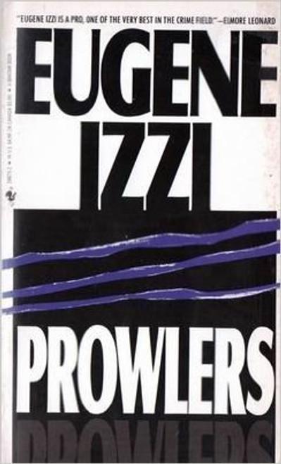 Izzi, Eugene / Prowlers