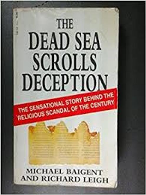 Baigent, Michael / The Dead Sea Scrolls Deception