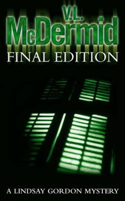 McDermid, V.L. / Final Edition