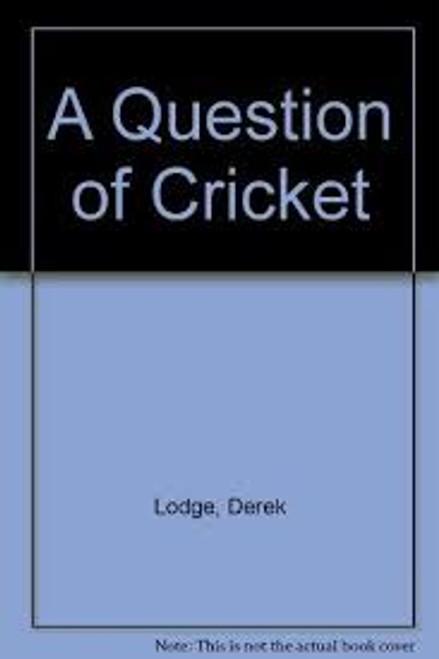 Lodge, Derek / A Question of Cricket