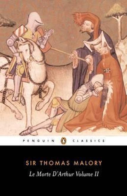 Malory, Sir Thomas / Le Morte D'Arthur Volume 2