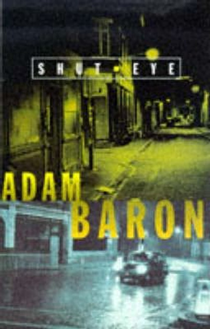 Baron, Adam / Shut Eye