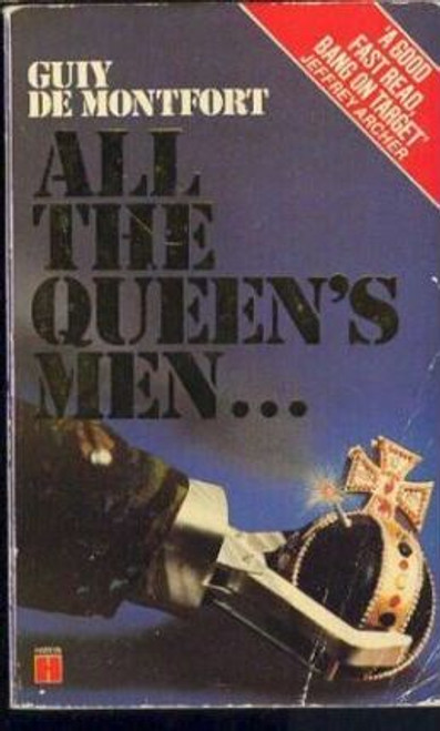 De Montfort, Guy / All the Queen's Men