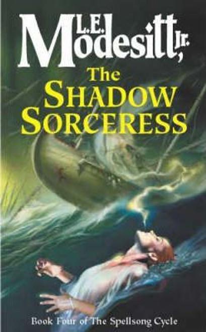Modesitt, L.E. / The Shadow Sorceress