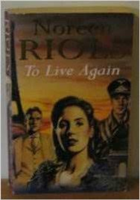 Riols, Noreen / To Live Again