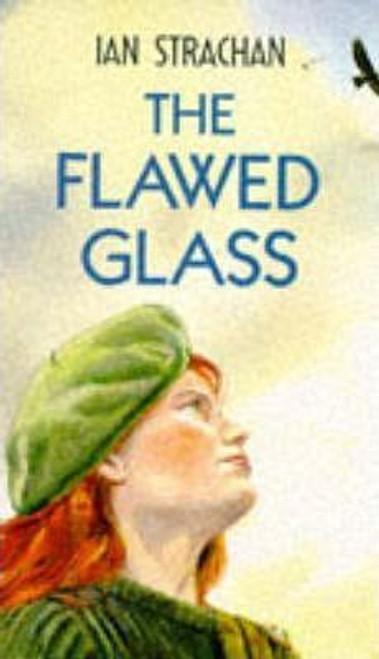 Strachan, Ian / The Flawed Glass