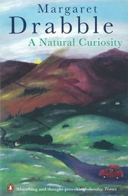 Drabble, Margaret / A Natural Curiosity
