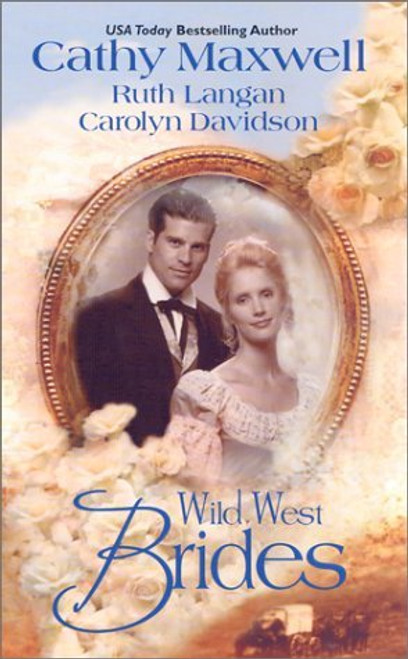 Maxwell, Cathy / Wild West Brides