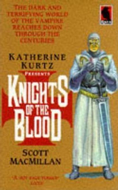 Kurtz, Katherine / Knights of the Blood