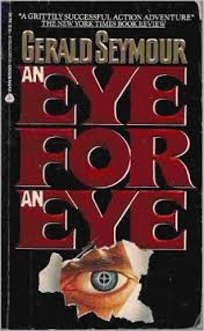 Seymour, Gerald / An Eye For An Eye