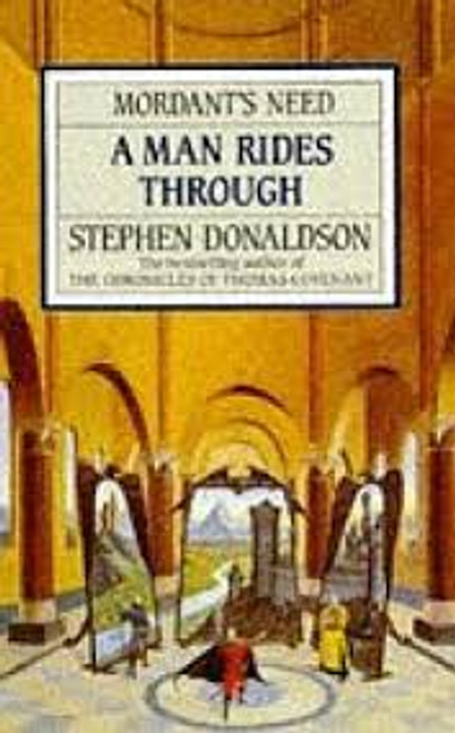 Donaldson, Stephen / A Man Rides Through