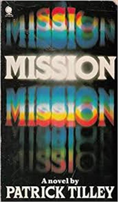 Tilley, Patrick / Mission