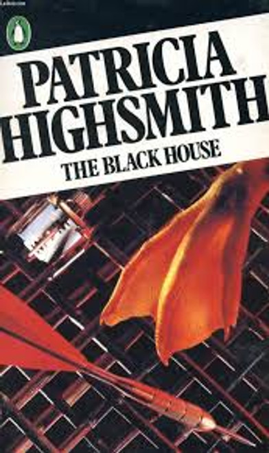 Highsmith, Patricia / The Black House and Other Stories