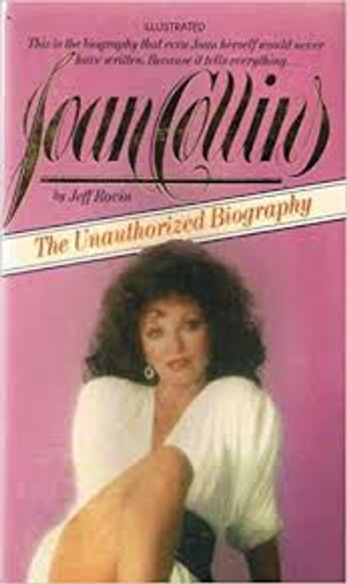 Rovin, Jeff / Joan Collins : The Unauthorized Biography