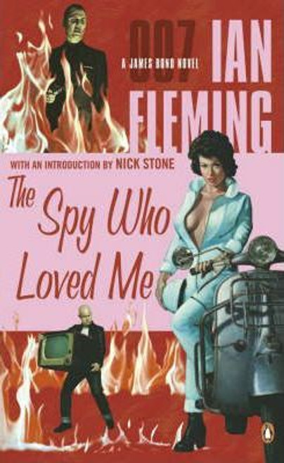 Fleming, Ian / The Spy Who Loved Me - James Bond 007