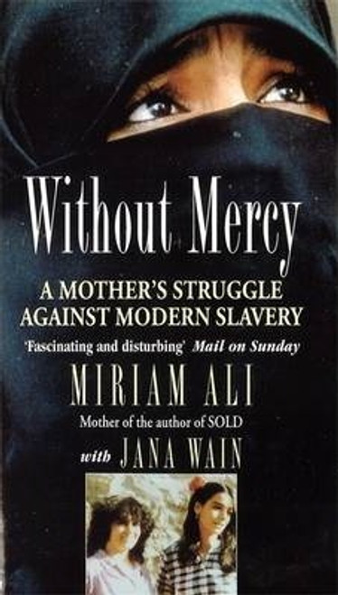 Ali, Miriam / Without Mercy : A Mother's Struggle Against Modern Slavery