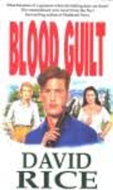 Rice, David / Blood Guilt