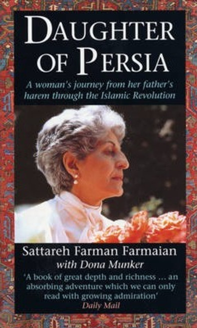 Farman-Farmaian, Sattareh / Daughter Of Persia