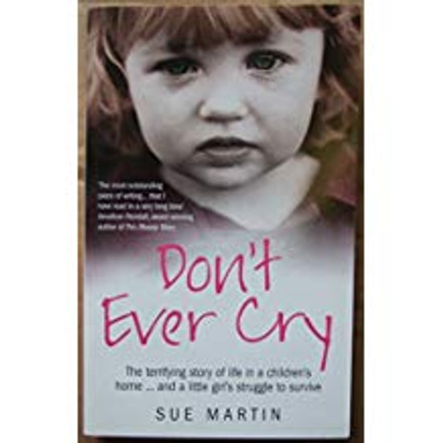 Martin, Sue / Don't Ever Cry