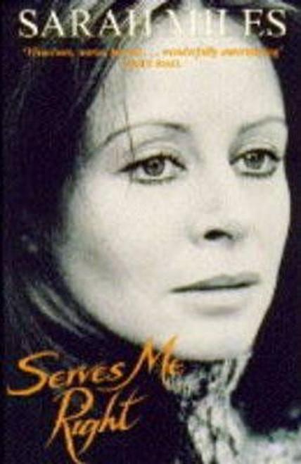 Miles, Sarah / Serves Me Right