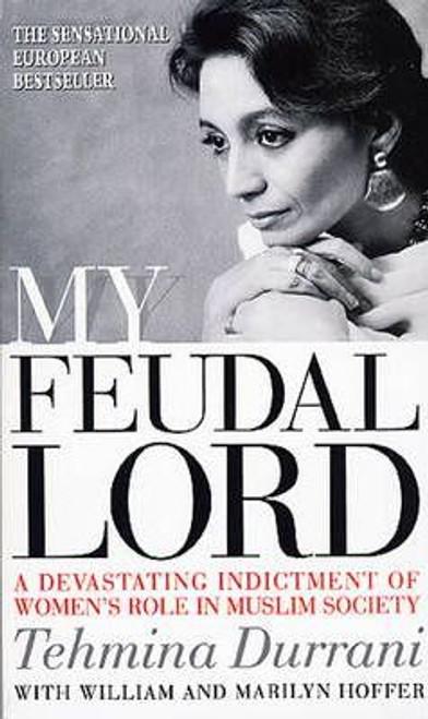 Durrani, Tehmina / My Feudal Lord